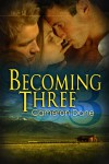 Becoming Three - Cameron Dane