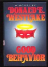 Good Behavior - Donald E Westlake