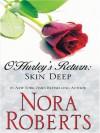 O'Hurley's Return: Skin Deep - Nora Roberts