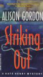Striking Out - Alison Gordon