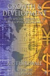 Growth and Development: With Special Reference to Developing Economies - A.P. Thirlwall, A.P. Thirwall