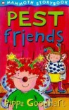 Pest Friends - Pippa Goodhart