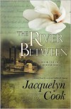 The River Between - Jacquelyn Cook