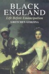 Black England - Gretchen Holbrook Gerzina