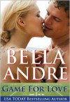 Game For Love: Bad Boys of Football (Contemporary Romance) - Bella Andre
