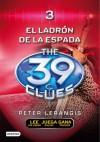 El ladrón de la espada (39 Clues, #3) - Peter Lerangis