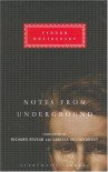 Notes From The Underground (Everyman's Library) - Fyodor Dostoevsky