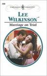 Marriage on Trial - Lee Wilkinson