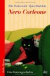 Nero Corleone: Eine Katzengeschichte - Elke Heidenreich