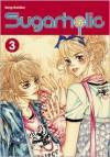 Sugarholic, Volume 3 - GooGoo Gong,  JiEun Park (Translator)
