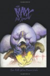 The MAXX: Maxximized Volume 1 - Sam Kieth, William Messner-Loeb