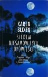 Siedem niesamowitych opowieści - Karen Blixen