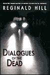 Dialogues Of The Dead (Dalziel & Pascoe, #19) - Reginald Hill