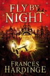 Fly by Night - Frances Hardinge