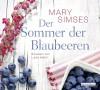 Der Sommer der Blaubeeren - Mary Simses