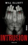 Intrusion: Thriller - Will Elliott