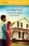 Lies That Bind (Harlequin Large Print Super Romance) - Barbara McMahon