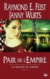 Pair de l'Empire (Trilogie de l'Empire, #2) - Raymond E. Feist