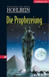 Die Prophezeiung - Wolfgang Hohlbein, Heike Hohlbein