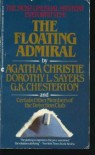 The Floating Admiral - G.K. Chesterton, Detection Club, Anthony Berkeley, Agatha Christie