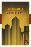 Schöne neue Welt/Wiedersehen mit der schönen neuen Welt - Aldous Huxley