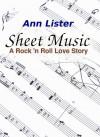 Sheet Music - A Rock 'N' Roll Love Story - Ann Lister