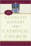 A Concise History of the Catholic Church -