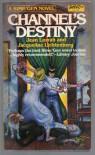 Channel's Destiny - Jean Lorrah;Jacqueline Lichtenberg