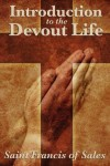 Introduction to the Devout Life - St. Francis de Sales