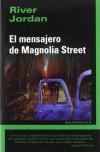 El mensajero de Magnolia Street - River Jordan