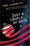 Just a Couple of Days - Tony Vigorito