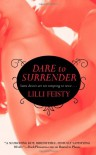 Dare to Surrender - Lilli Feisty