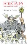 Folktales Told Around the World - Richard M. Dorson