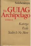 The Gulag Archipelago, 1918-1956: An Experiment in Literary Investigation V-VII - Aleksandr Solzhenitsyn, Harry Willetts