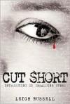 Cut Short - Leigh Russell