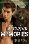 Broken Memories (In The Shadow Of The Wolf) - Diane  Adams, R.J. Scott