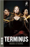Terminus - Mark O'Rowe