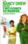 Two Points To Murder - Carolyn Keene