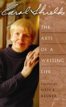 Carol Shields:  The Arts of a Writing Life -