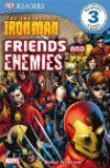 The Invincible Iron Man Friends And Enemies (Dk Readers Level 3) - Michael Teitelbaum