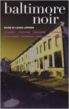 Baltimore Noir - Laura Lippman