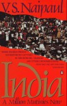India: A Million Mutinies Now - V.S. Naipaul