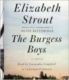 The Burgess Boys: A Novel - Elizabeth Strout,  Read by Cassandra Campbell