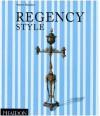 Regency Style - Steven Parissien