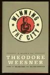 Winning The City - Theodore Weesner