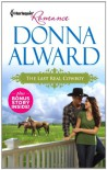 The Last Real Cowboy: The Last Real CowboyThe Rancher's Runaway Princess - Donna Alward