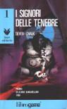 I Signori delle Tenebre (Lupo Solitario, #1) - Joe Dever, Gary Chalk