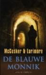 De blauwe monnik - Paul McCusker, Walt Larimore, Roeleke Meijer-Muilwijk