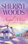 Angel Mine - Sherryl Woods