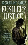 Kushiel's Justice (Imriel's Trilogy, #2) - Jacqueline Carey